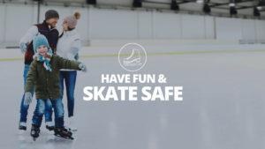 Have Fun & Skate Safe Header