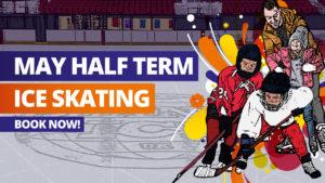 May Half Term Ice Skating
